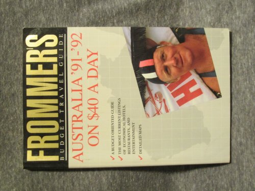 Frommer's Dollar-A-Day Australia $40 a Day, 1991-1992: McDonald, George