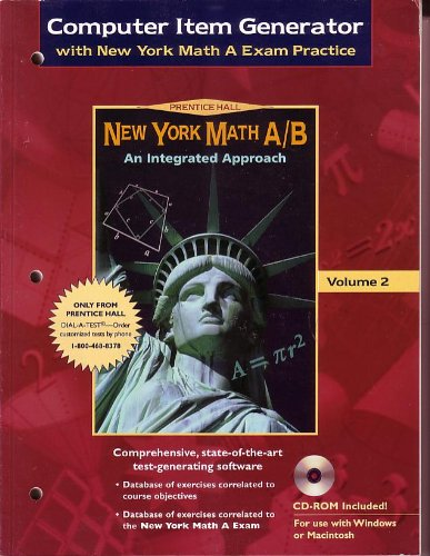 9780130539113: New York Math A/B :An Integrated Approach Computer Item Generator Volume 2 With CD-Rom