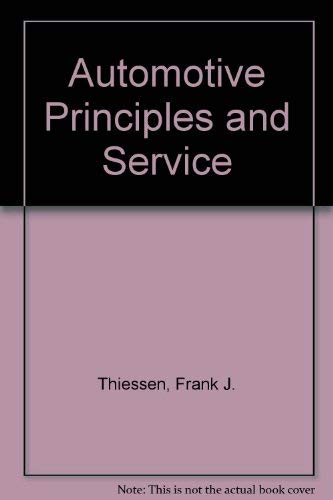 9780130539847: Automotive Principles and Service