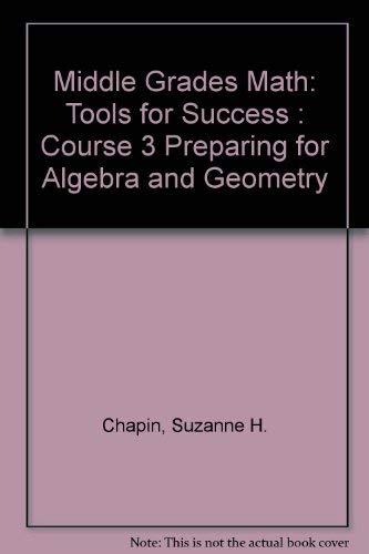 9780130540218: Middle Grades Math: Tools for Success : Course 3 Preparing for Algebra and Geometry