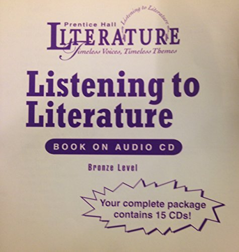 9780130540300: Listening to Literature Bronze Book on Audio CD (Timeless Voices, Timeless Themes)