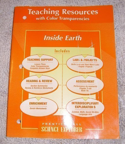 9780130540775: Prentice Hall Science Explorer - Inside Earth - Teaching Resources with Color Transparencies