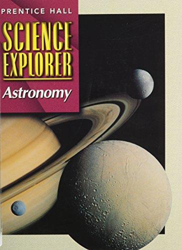 9780130540881: SCIENCE EXPLORER 2E ASTRONOMY STUDENT EDITION 2002C