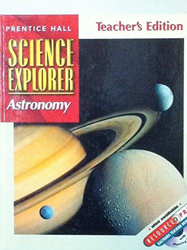 9780130540898: Astronomy, Teacher's Edition (Prentice Hall Science Explorer)