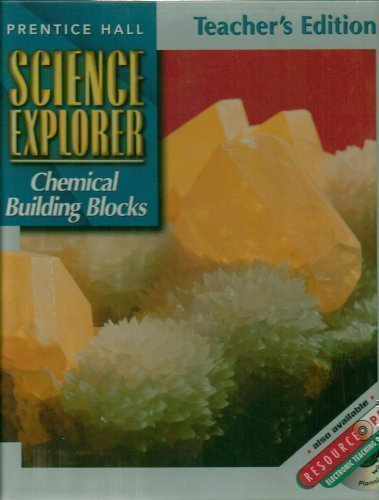 9780130540928: Prentice Hall Science Explorer Chemical Building Blocks Teacher's Edition