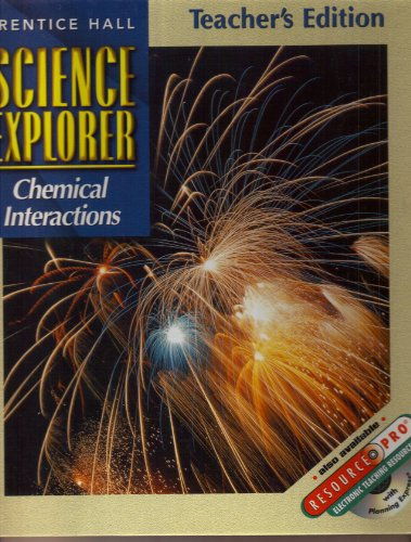 9780130540959: Prentice Hall Science Explorer Chemical Interactions Teacher S Edition