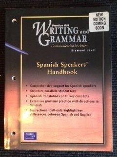 9780130542021: Prentice Hall Writing and Grammer 1 Edtion Spanish Speaker's Handbook Grade 12 2001c