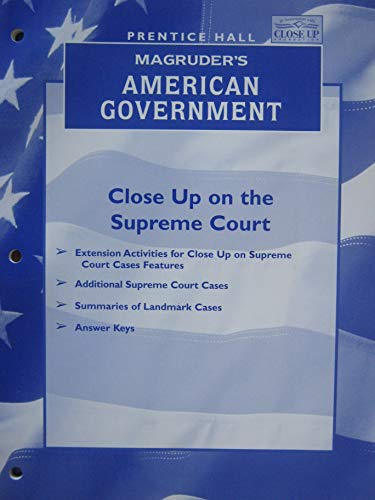 Close up on the Supreme Court (MaGruders: Prentice Hall [Editor]