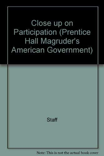 Close up on Participation (Prentice Hall Magruder's: Staff