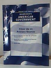 9780130542243: Close Up on Primary Sources (MaGruders American Government, with answer keys)