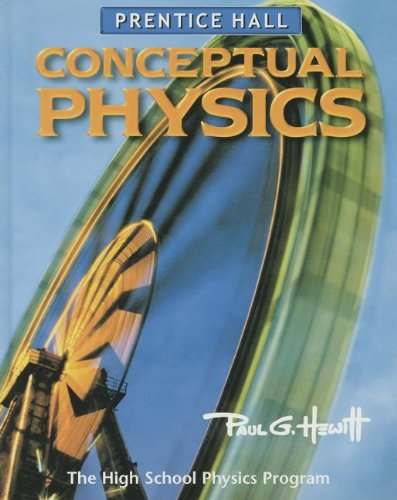 9780130542540: CONCEPTUAL PHYSICS 3E STUDENT EDITION 2002C