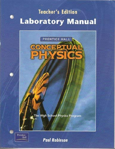 9780130542588: Prentice Hall Conceptual Physics, Laboratory Manual, Teacher's Edition, 9780130542588, 013054258X, 2002