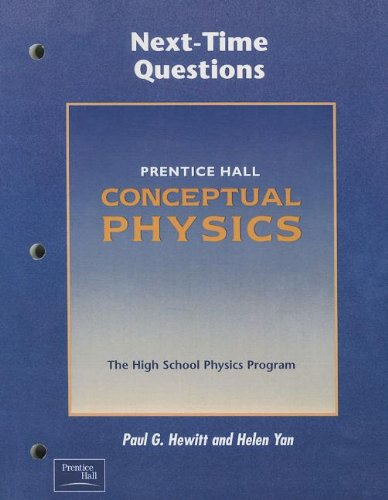 9780130542618: Conceptual Physics 3e Next-Time Questions 2002c