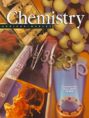 9780130543844: ADDISON WESLEY CHEMISTRY REVISED 5 EDITION STUDENT EDITION 2002C