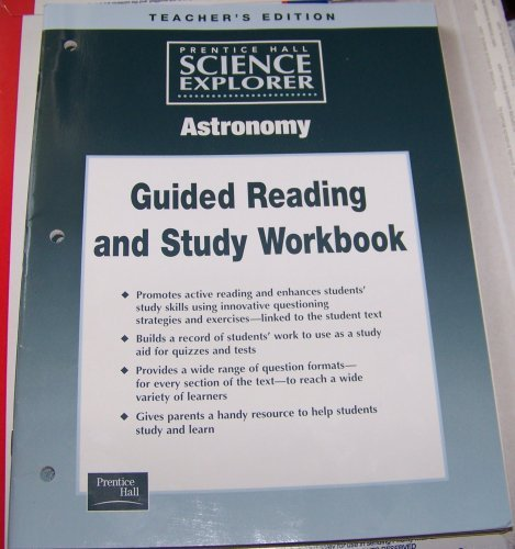 9780130544650: Prentice Hall Science Explorer, Astronomy Guided Reading and Study Workbook(Teacher Edition)