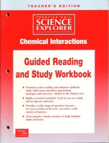 9780130544674: Chemical Interactions Guided Reading and Study Workbook Teacher's (Science Explorer)
