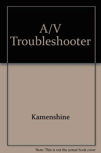 9780130545299: A/V Troubleshooter