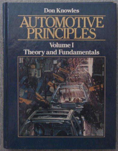 Automotive Principles Theory and Fundamentals: Knowles, Don