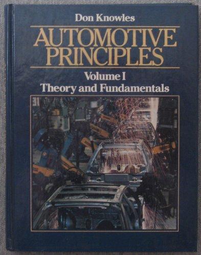 9780130545459: 001: Automotive Principles: Theory and Fundamentals