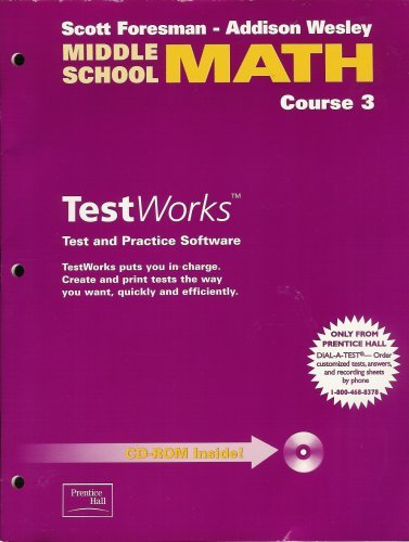MIDDLE SCHOOL MATH 3E TESTWORKS PACKAGE COURSE 3 2002C: PRENTICE HALL