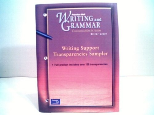 Prentice Hall Writing and Grammar Communication in: Prentice Hall
