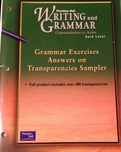 9780130546340: Grammar Exercises Answers On Transparencies Sampler (Gold level) (Prentice Hall Writing and Grammar)