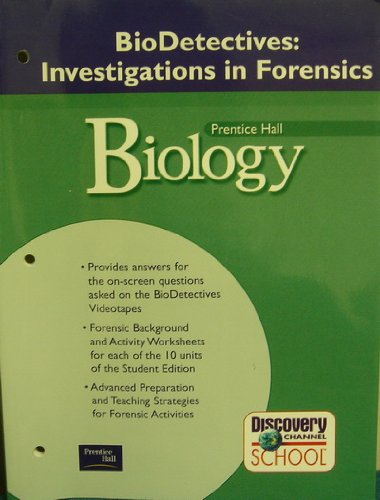 Biology: BioDetectives: Investigations in Forensics