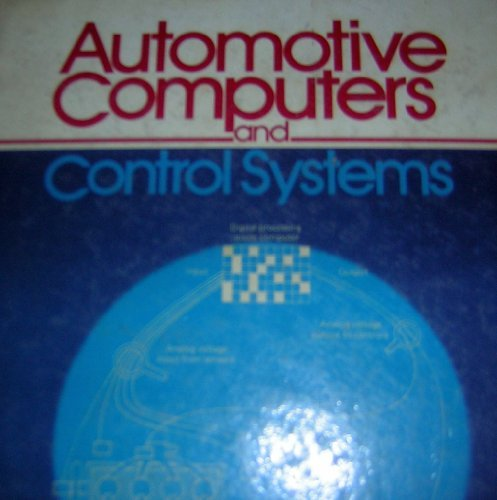 9780130546937: Automotive Computers and Control Systems - AbeBooks
