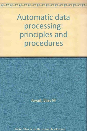 9780130547187: Automatic data processing: principles and procedures