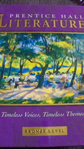 9780130547873: PRENTICE HALL LITERATURE TIMELESS VOICES TIMELESS THEMES 7TH EDITION    STUDENT EDITION GRADE 7 2002C