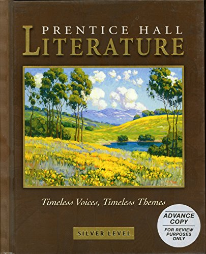 Prentice Hall Literature Timeless Voices Timeless Theme: PRENTICE HALL