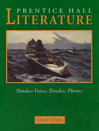 9780130547897: Literature: Timeless Voices, Timeless Themes, Gold Level