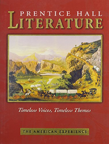 Prentice Hall Literature Timeless Voices Timeless Themes: Na