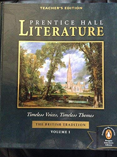 9780130548016: Prentice Hall Timeless Voices Timeless Themes Literature 12Th Grade British Tradition Volume 1 Teacher Edition 2002 Isbn 0130548014