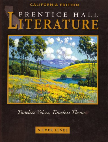 Literature - Silver California Edition: Timeless Voices,: Kate Kinsella, Kevin