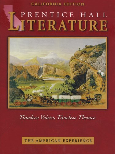 9780130548078: The American Experience: California Edition (Prentice Hall Literature Timeless Voices, Timeless Themes)