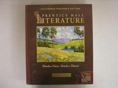 9780130548115: Timeless Voices, Timeless Themes, California Teacher's Edition, Silver Level