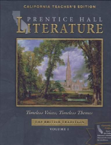 Timeless Voices, Timeless Themes The British Tradition, Vol. 1, California Teacher's Edition: ...