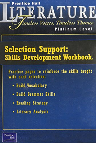 9780130548276: Timeless Voices Timeless Themes: Selection Support: Skills Development Workbook : Platinum