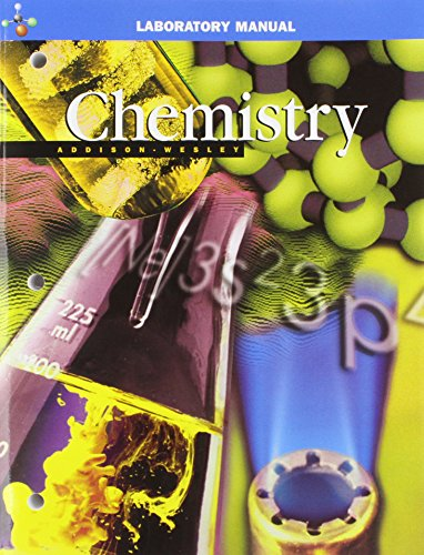 9780130548597: ADDISON WESLEY CHEMISTRY 5TH EDITION LAB MANUAL STUDENT EDITION 2002C