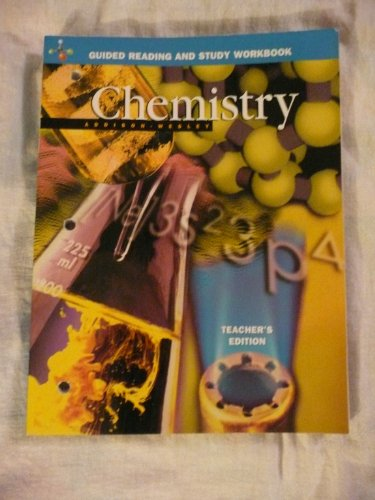 Guided Reading and Study Workbook Teacher's Edition Chemistry: Unknown