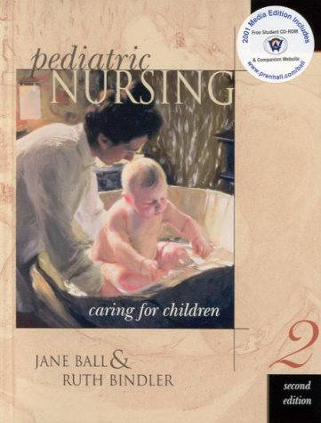 9780130549235: Pediatric Nursing Media Edition: Caring for Children (2nd Edition)