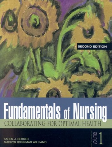 9780130549471: Media Edition Fundamentals of Nursing: Collaborating for Optimal Health (2nd Edition)