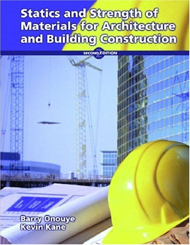 9780130549709: Statics and Strength of Materials for Architecture and Building Construction (2nd Edition)