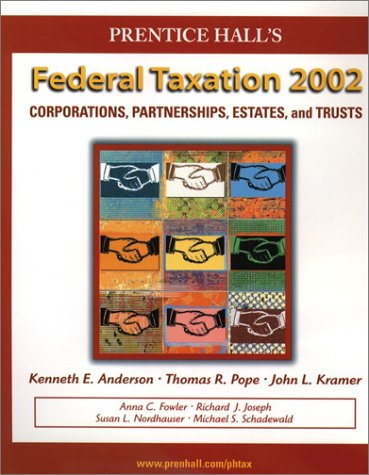 9780130550712: Prentice Hall's Federal Taxation 2002: Corporations, Partnerships, Estates, and Trusts