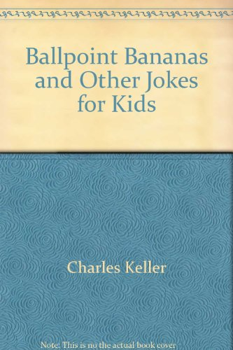 9780130553508: Ballpoint bananas and other jokes for kids