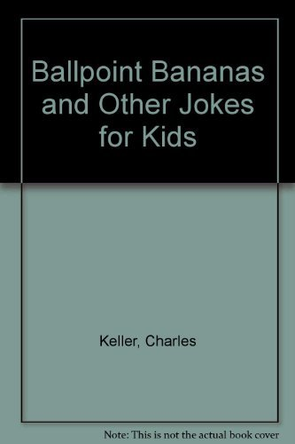 9780130555175: Ballpoint Bananas and Other Jokes for Kids