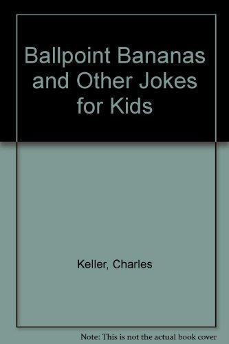 9780130555175: Ballpoint Bananas and Other Jokes for Kids