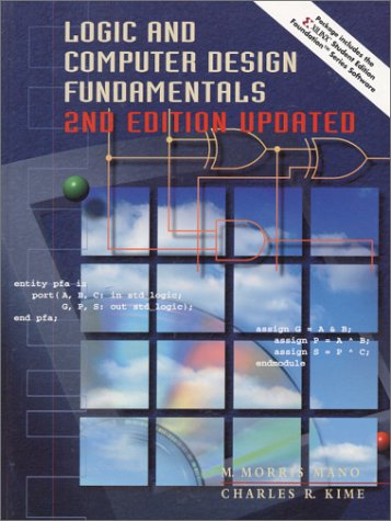 9780130555311: Logic and Computer Design Fundamentals and Xilinx 4.2i Package (2nd Edition)