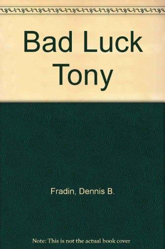 9780130555410: Bad luck Tony: Story